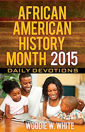 Search : African American History Month Daily Devotions 2015