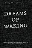 Dreams of Waking : An Anthology of Iberian Lyric Poetry, 1400-1700, Vincent Barletta, Mark L. Bajus, Cici Malik, 022601133X