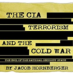 The CIA, Terrorism, and the Cold War