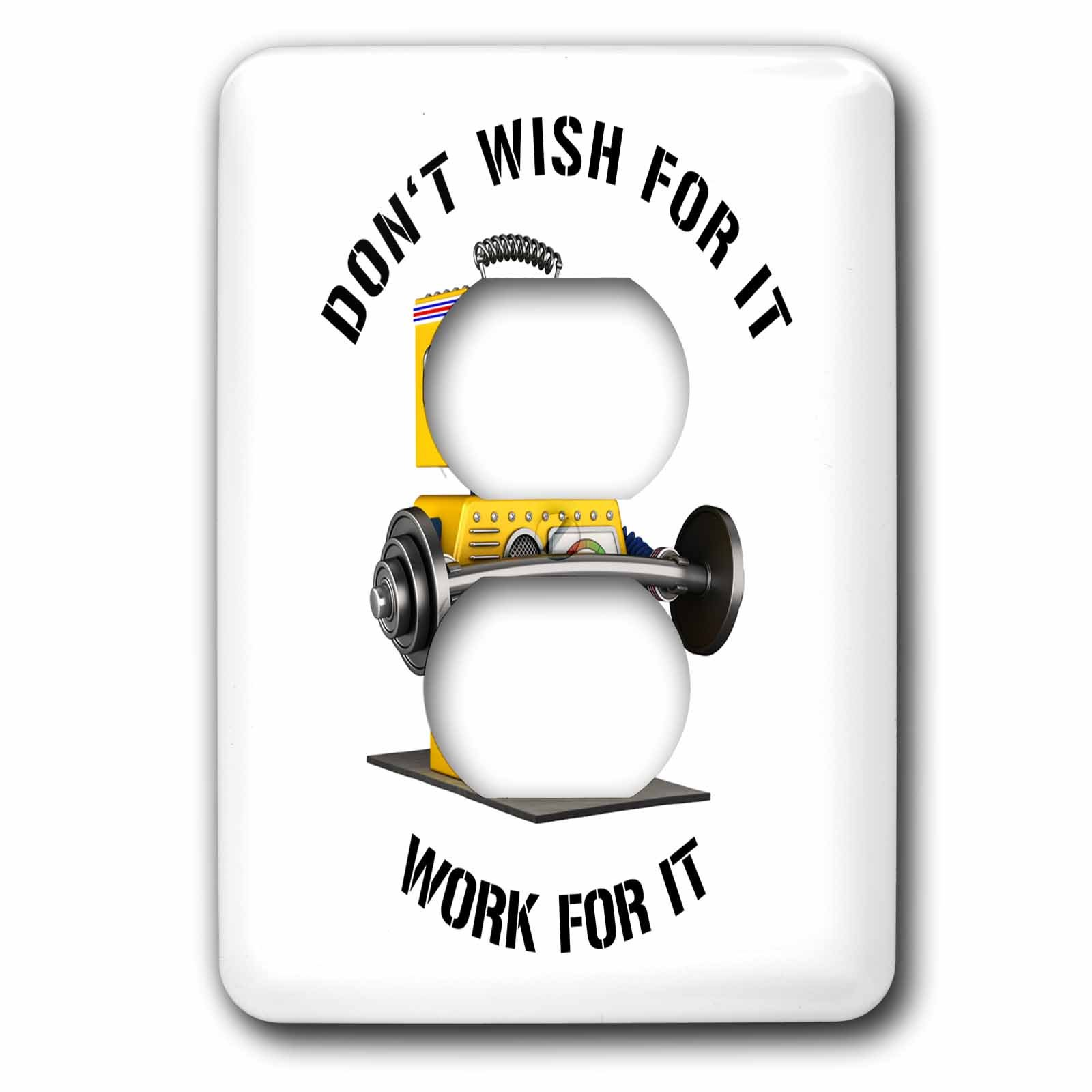 3dRose Carsten Reisinger - Illustrations - Do not wish for it - work for it funny robot quote - Light Switch Covers - 2 plug outlet cover (lsp_254079_6)