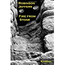 Robinson Jeffers: Fire from Stone