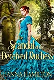 #5: The Scandal of the Deceived Duchess: A Historical Regency Romance Novel