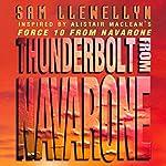 Thunderbolt from Navarone | Sam Llewellyn