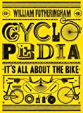 Cyclopedia: It's All About the Bike