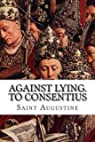 img - for Against Lying. To Consentius book / textbook / text book