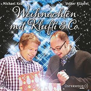 Weihnachten mit Klufti & Co. Hörbuch