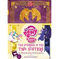 My Little Pony: the Journal of the Two Sisters