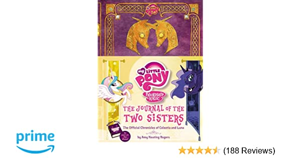 7e244634641 My Little Pony  The Journal of the Two Sisters  The Official ...
