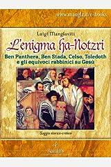 L'enigma Ha-Notzri (Italian Edition) Kindle Edition