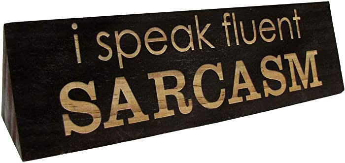 Treasure Gurus I Speak Fluent Sarcasm Funny Desk Sign Wood Name Plate Office Gag Gift