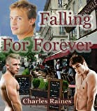 Front cover for the book Falling for Forever by Charles Raines
