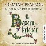 Der Bauernkrieger (Der Bund der Freiheit 3) | Jeremiah Pearson