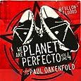We Are Planet Perfecto Volume 4