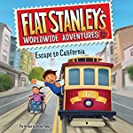 Escape to California: Flat Stanley's Worldwide Adventures, Book 12 | Jeff Brown