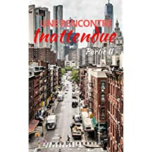 Une rencontre inattendue: Drame sentimental à New York (Alexandra t. 2) (French Edition)