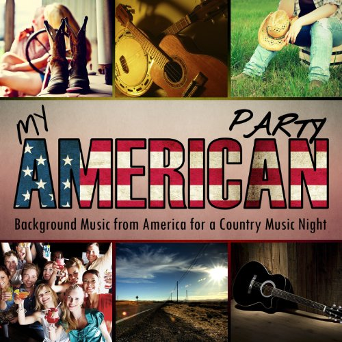My American Party. Background Music from America for a Country Music Night -