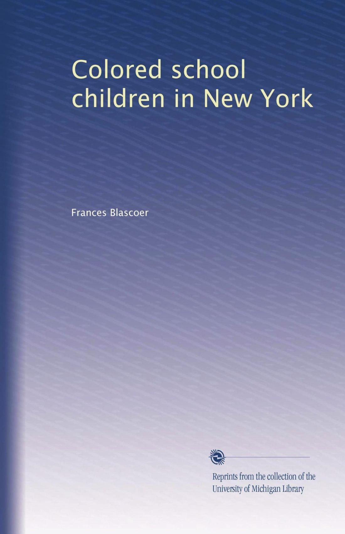 Colored school children in New York ebook
