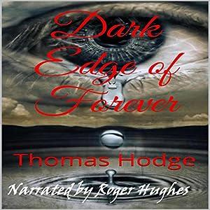 Dark Edge of Forever, Part One Audiobook