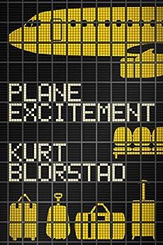Plane Excitement by [Blorstad, Kurt]