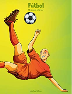 Fútbol libro para colorear 1 (Volume 1) (Spanish Edition)