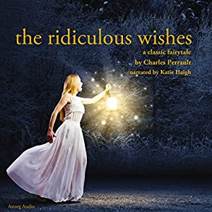 The Ridiculous Wishes Audiobook