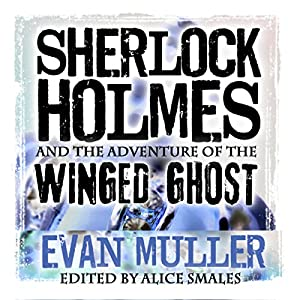 Sherlock Holmes and the Adventure of the Winged Ghost Audiobook