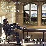 Auf die sanfte Tour | Castle Freeman