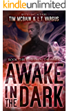 Red on the Inside (Awake in the Dark Book 3)