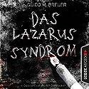 Das Lazarus-Syndrom Hörbuch von Guido M. Breuer Gesprochen von: Walter Bohnacker