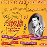 Gulf Coast Grease - The Sandy Records Story Volume