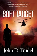 Soft Target : A Cybertech Thriller Kindle Edition