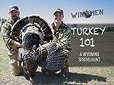 Turkey Hunting 101, A Hunt Near Devil's Tower, Wyoming