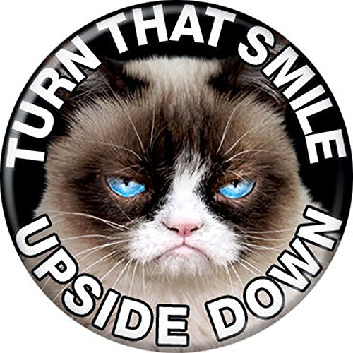 Grumpy Cat - Smile Upside Down - Pinback Button 1.25