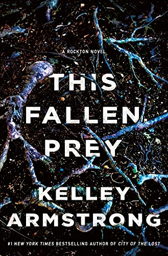 This Fallen Prey: A Rockton Novel (Casey Duncan Novels)
