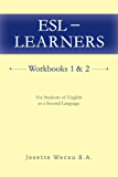 ESL - Learners Workbooks 1 & 2: For Students of English as a Second Language