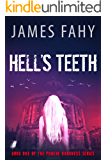 Hell's Teeth (Phoebe Harkness Book 1)