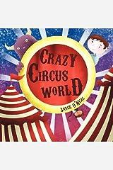 Crazy Circus World Paperback
