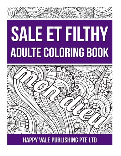 Sale Et Filthy Adulte Coloring Book (French Edition) PDF