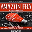 Amazon FBA: How to Become a Successful Amazon FBA Seller Audiobook by Rizzo Rocks Narrated by Mike Norgaard