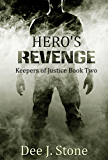 Hero's Revenge (Keepers of Justice, Book 2) (English Edition)