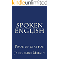 Spoken English: PRONUNCIATION