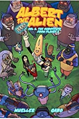 Albert the Alien 2: The Substitute Teacher from Planet X Paperback