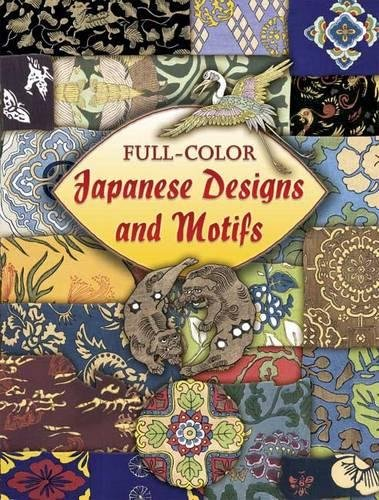 Full-Color Japanese Designs And Motifs (Dover Pictorial Archive)