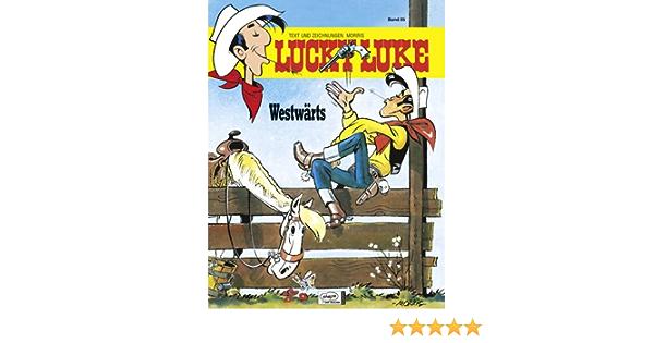 Neu Lucky Luke Band 85 Westwärts