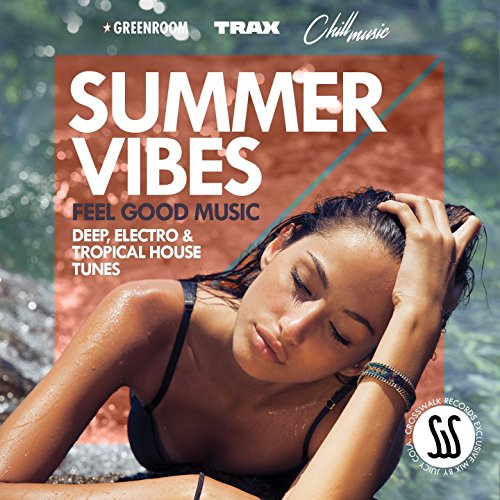 Summer Vibes (Feel Good Music:...
