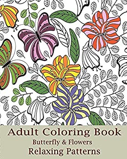 4a4e06accea8 Amazon.com: Adult Coloring Book (Butterfly & Flowers) eBook: Lena ...