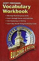 SOCIAL STUDIES 2005 VOCABULARY WORKBOOK GRADE 4/5 BUILDING A NATION