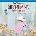 Herbst im Mumintal (Die Mumins 9) Hörbuch von Tove Jansson Gesprochen von: Bjarne Mädel