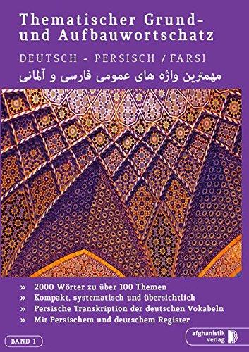 grund-und-aufbauwortschatz-deutsch-persisch-farsi-thematisches-lern-und-nachschlagwerk
