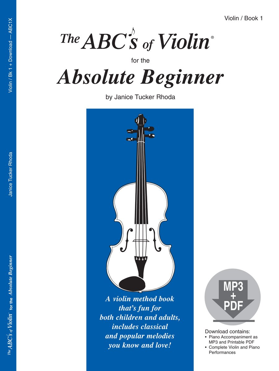 amazon com the abcs of violin for the absolute beginner book 1